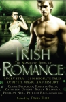 The Mammoth Book of Irish Romance, including The Ballad of Rosamunde by Claire Delacroix