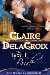 The Beauty Bride by Claire Delacroix, first in the bestselling trilogy of medieval romances The Jewels of Kinfairlie.