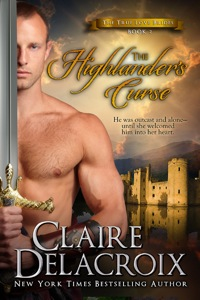 The Highlander's Curse by NYT Bestselling author Claire Delacroix, #2 in her True Love Brides series of medieval romances.
