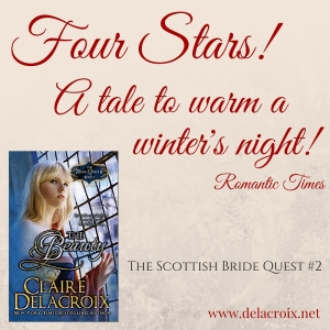The Beauty, #2 in the Bride Quest II trilogy of medieval Scottish romances by Claire Delacroix