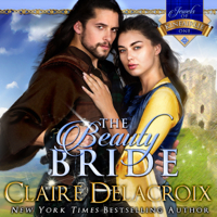 The Beauty Bride by Claire Delacroix in audio