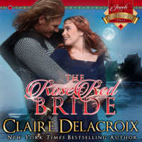 The Rose Red Bride by Claire Delacroix in audio