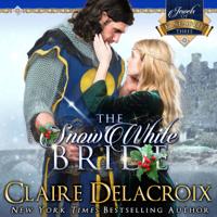 The Snow White Bride by Claire Delacroix in audio