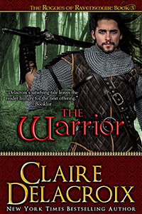 The Warrior, book #3 of the Rogues of Ravensmuir trilogy of medieval Scottish romances by Claire Delacroix