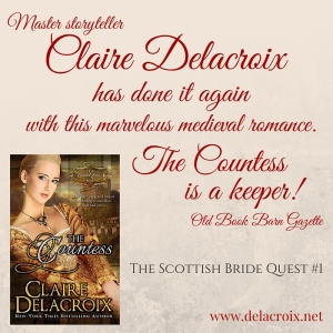 The Countess, book #1 in the Bride Quest II trilogy of medieval Scottish romances by Claire Delacroix