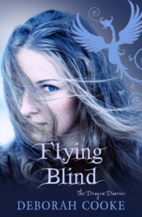 Flying Blind, first of the paranormal young adult Dragon Diaries trilogy by Deborah Cooke, UK edition