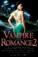 "The Mammoth Book of Vampire Romance II, an anthology of vampire romances including ""Coven of Mercy"" by Deborah Cooke"