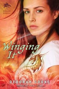 Winging It, second of the paranormal YA trilogy The Dragon Diaries by Deborah Cooke