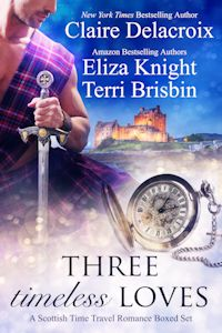 Three Timeless Loves, a digital boxed set of Scottish Time Travel Romances by Claire Delacroix, Eliza Knight and Terri Brisbin