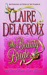 The Beauty Bride, book #1 of the Jewels of Kinfairlie series of Scottish medieval romances, by Claire Delacroix, out of print mass market edition