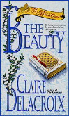 The Beauty, book #2 of the Bride Quest II trilogy of Scottish medieval romances and a NYT bestselling title, by Claire Delacroix, out of print mass market edition