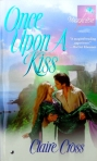Once Upon a Kiss, a Scottish time travel romance by Claire Delacroix (writing as Claire Cross), out of print mass market edition