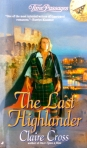 The Last Highlander, a Scottish time travel romance by Claire Delacroix (writing as Claire Cross), out of print mass market edition