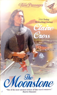 The Moonstone, a time travel romance by Claire Delacroix (writing as Claire Cross), out of print mass market edition