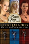 The Bride Quest II Boxed Set, a trilogy of medieval Scottish romances by Claire Delacroix
