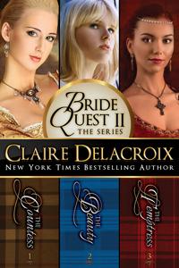 The Bride Quest II Boxed Set, a trilogy of medieval Scottish romances by Claire Delacroix