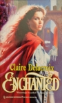 Enchanted, book #2 of the Sayerne series of medieval romances and a shapeshifter romance by Claire Delacroix