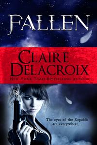 Fallen, book #1 of the Prometheus Project of urban fantasy romances by Claire Delacroix
