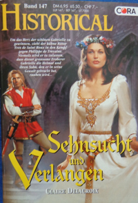 My Lady's Desire, book #3 of the Sayerne trilogy of medieval romances by Claire Delacroix, German edition