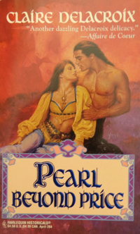 Pearl Beyond Price, book #2 of the Unicorn trilogy of medieval romances by Claire Delacroix