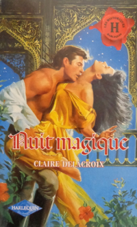 Pearl Beyond Price, book #2 of the Unicorn trilogy of medieval romances by Claire Delacroix, French edition