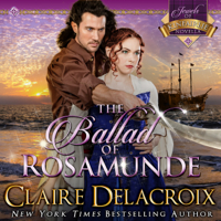The Ballad of Rosamunde by Claire Delacroix in audio