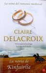 The Beauty Bride, book #1 of the Jewels of Kinfairlie trilogy of Scottish medieval romances, by Claire Delacroix, Spanish edition