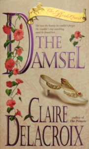 The Damsel, book #2 of the Bride Quest trilogy of medieval romances by Claire Delacroix
