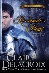 The Renegade's Heart, book #1 of the True Love Brides Series of Scottish medieval romances, by Claire Delacroix