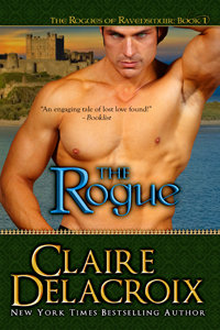 The Rogue, book #1 of the Rogues of Ravensmuir trilogy of Scottish medieval romances by Claire Delacroix
