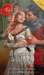 The Romance of the Rose, book #1 of the Rose trilogy of medieval romances by Claire Delacroix, second Italian edition