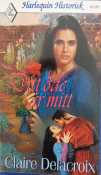 The Romance of the Rose, book #1 of the Rose trilogy of medieval romances by Claire Delacroix, Swedish edition
