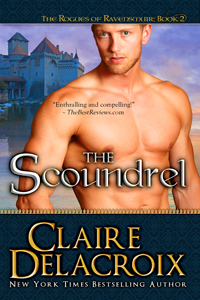 The Scoundrel, book #2 in the Rogues of Ravensmuir trilogy of Scottish medieval romances by Claire Delacroix