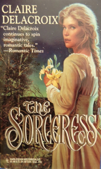 The Sorceress, book #2 of the Rose trilogy of medieval romances by Claire Delacroix