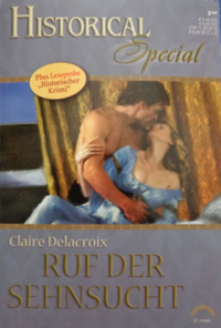 The Sorceress, book #2 of the Rose trilogy of medieval romances by Claire Delacroix, German edition