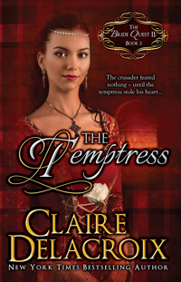 The Temptress, book #3 of the Bride Quest II trilogy of Scottish medieval romances, by Claire Delacroix