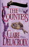 The Countess, book #1 of the Bride Quest II trilogy of Scottish medieval romances, by Claire Delacroix - out of print mass market original