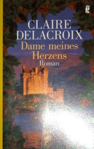 The Damsel, book #2 of the Bride Quest trilogy of medieval romances by Claire Delacroix, second German edition