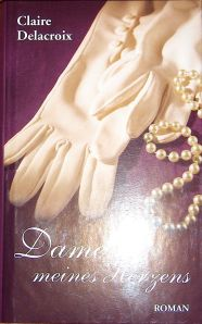 The Damsel, book #2 of the Bride Quest trilogy of medieval romances by Claire Delacroix, German book club edition