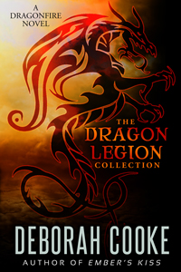 The Dragon Legion Collection, including all three Dragon Legion novellas and #9 in the Dragonfire series of paranormal romances, by Deborah Cooke