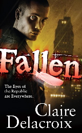 Fallen, book #1 of the Prometheus Project of urban fantasy romances by Claire Delacroix, out of print mass market edition