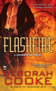 Flashfire, #7 in the Dragonfire series of paranormal romances by Deborah Cooke