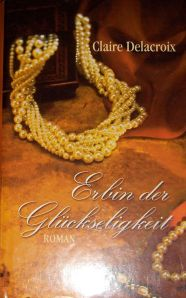 The Heiress, book #3 of the Bride Quest trilogy of Scottish medieval romances, German book club edition