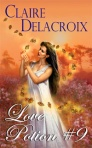 Love Potion #9, a paranormal romance by Claire Delacroix