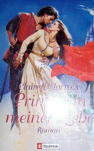 The Princess, book #1 of the Bride Quest trilogy of medieval romances by Claire Delacroix, German edition