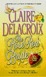 The Rose Red Bride, book #2 of the Jewels of Kinfairlie trilogy of Scottish medieval romances by Claire Delacroix, out of print mass market edition
