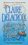 The Snow White Bride, book #3 of the Jewels of Kinfairlie trilogy of Scottish medieval romances by Claire Delacroix, out of print mass market edition