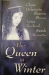 The Queen in Winter anthology, large print edition