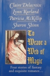 To Weave a Web of Magic anthology, large print edition