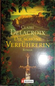 The Temptress, book #3 in the Bride Quest II trilogy of medieval romances, by Claire Delacroix, German edition